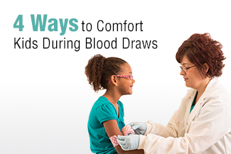 4 Ways to Comfort Kids During Blood Draws