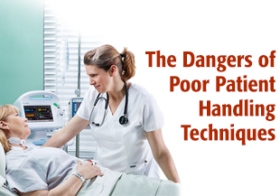 The Dangers of Poor Patient Handling Techniques